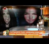 Adriana Lima Fatmagül'ü fena bozmuş