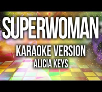 Alicia Keys - Superwoman (Karaoke Version)