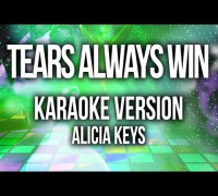 Alicia Keys - Tears Always Win (Karaoke Version)