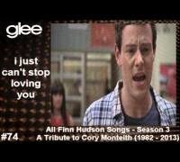All Finn Hudson Songs ll A Tribute to Cory Monteith