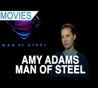 Amy Adams talks 'Man of Steel' and working with Henry Cavill