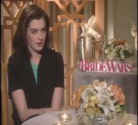 "Anne Hathaway Interview for ""Bride Wars"""