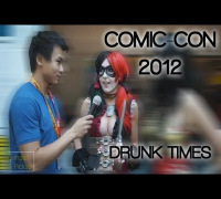 Comic-Con 2012: Drunk Times with Hot Girls