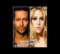 Draco Rosa Feat Shakira - Blanca mujer