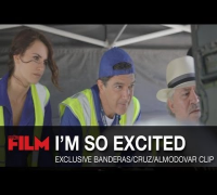 Exclusive I'm So Excited Clip With Penelope Cruz/Antonio Banderas