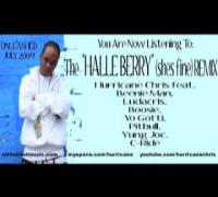 Halle Berry REMIX!!! Hurricane Chris feat. Beenie Man, Ludac