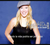 Hilary Duff - dangerous to know (español)