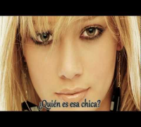 Hilary Duff - Who's that girl (Sub español)