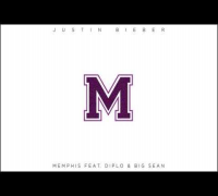 Justin Bieber - Memphis (ft Diplo & Big Sean) Audio