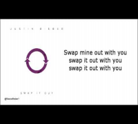 Justin Bieber - Swap it out Lyrics Video