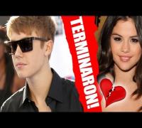 ¡Justin Bieber y Selena Gómez Terminaron CONFIRMADO!