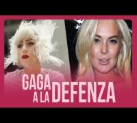 Lady Gaga a la Defensa de Lindsay Lohan!