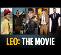 Leonardo DiCaprio: The Movie