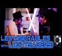 Les Miserables... with LIGHTSABERS! Star Wars/Les Miz epic mashup battle