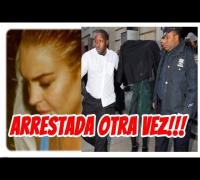 ¡Lindsay Lohan Arrestada Tras Golpear a Una Mujer!