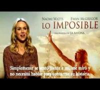 Lo Imposible - Entrevista Naomi Watts
