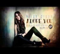 Miley Cyrus - Adore You (Palladium Remix)