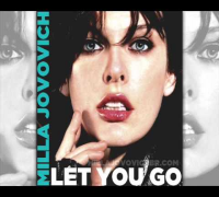 Milla Jovovich - Let You Go [New Full Song 2013]