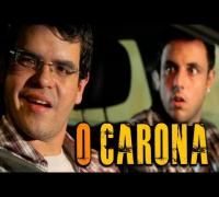 O CARONA