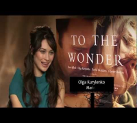 Olga Kurylenko Interview - To the Wonder