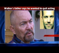 Paul Walker's Father speaks Out - Paul Wanted Out!
