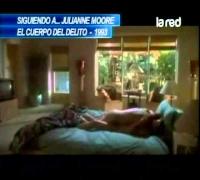 """Salfate y su sección """"Siguiendo a ..."""" nos trae a Julianne Moore - Parte 1"""