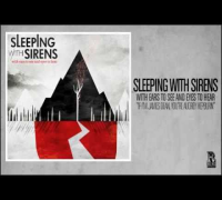 Sleeping With Sirens - If I'm James Dean, You're Audrey Hepburn (Official Audio)