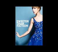Sweeter than fiction Taylor Swift