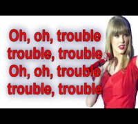 Taylor Swift - I Knew You Were Trouble (Lyrics) Video