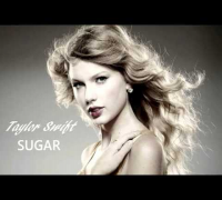 Taylor Swift - Sugar