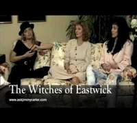 The Witches of Eastwick interview with Jimmy Carter