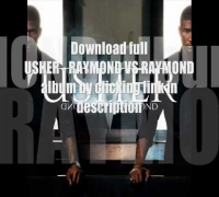 Usher - Raymond vs Raymond album download