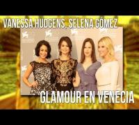 Vanessa Hudgens, Selena Gómez Glamour en Venecia