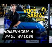 Velozes e Furiosos (Homenagem a Paul Walker) - Você Sabia? Drops