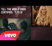 #VEVOCertified, Pt. 4: Till The World Ends (Britney Comme...
