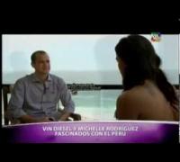 Vin Diesel y Michelle Rodríguez Fascinados con PERÚ