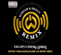 Will.i.am - Scream & Shout (Remix feat. Britney Spears, Diddy,Waka Flocka Flame  & Lil Wayne)