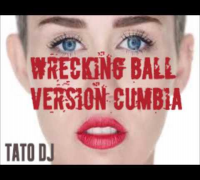 Wrecking Ball Version cumbia - Miley Cyrus HD